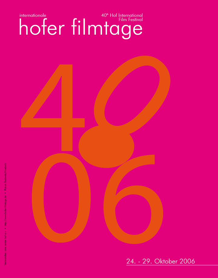 40. Internationale Hofer Filmtage 2006