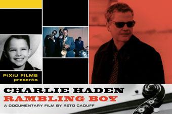 CHARLIE HADEN – RAMBLING BOY