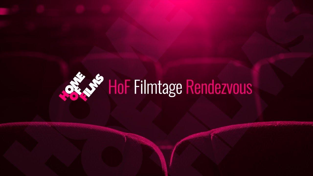 HoF Filmtage Rendezvous